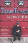 La porta proibita, Tiziano Terzani