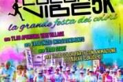 L' EVENTO PIÙ COLORATO ANCHE A MONTESCAGLIOSO : COLOR VIBE 5K